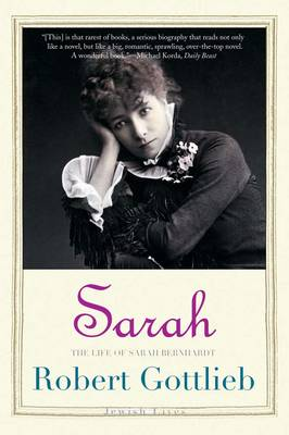 Sarah: The Life of Sarah Bernhardt - Jewish Lives (Paperback)