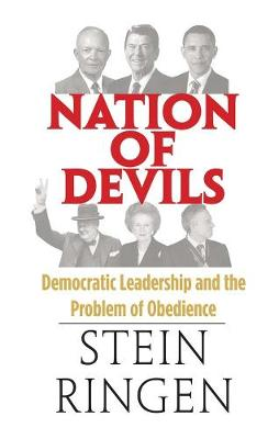 Nation of Devils: Democratic Leadership and the Problem of Obedience (Hardback)