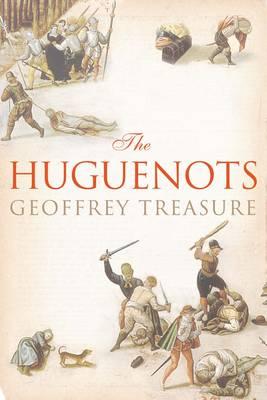 The Huguenots (Hardback)