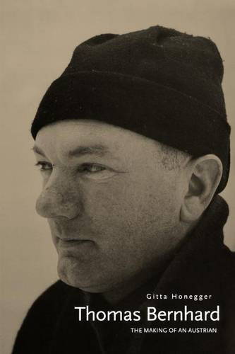 Thomas Bernhard: The Making of an Austrian (Paperback)