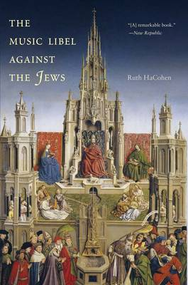 The Music Libel Against the Jews (Paperback)