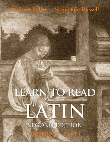 Learn to Read Latin, Second Edition (Workbook Part 1) (Paperback)
