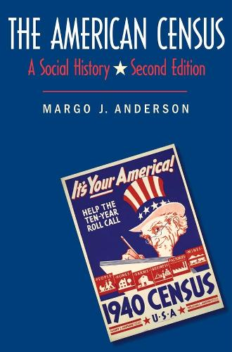The American Census: A Social History, Second Edition (Paperback)