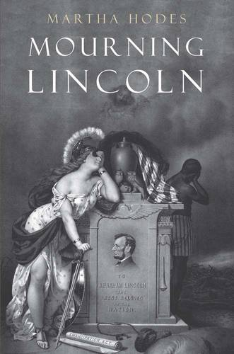 Mourning Lincoln (Hardback)