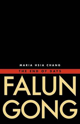Falun Gong: The End of Days (Paperback)