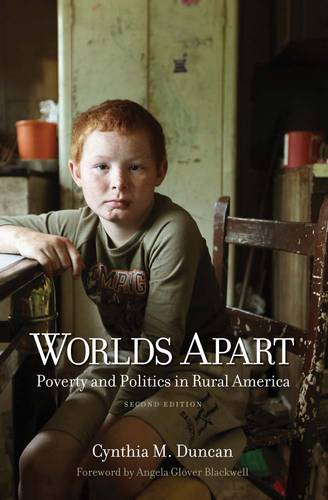 Worlds Apart: Poverty and Politics in Rural America, Second Edition (Paperback)