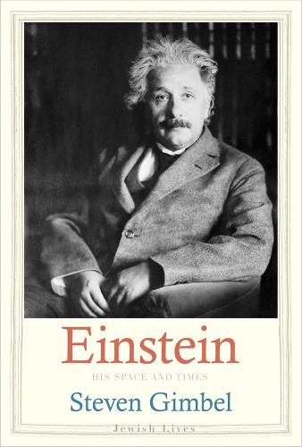 Einstein: His Space and Times - Jewish Lives (Hardback)