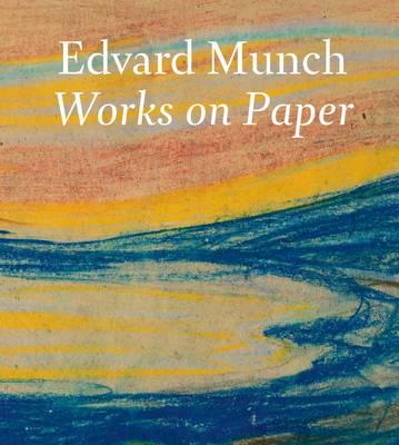 Edvard Munch: Works on Paper (Hardback)