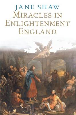 Miracles in Enlightenment England (Paperback)