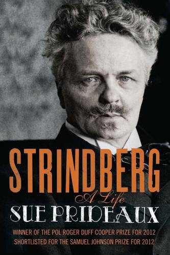 Strindberg: A Life (Paperback)