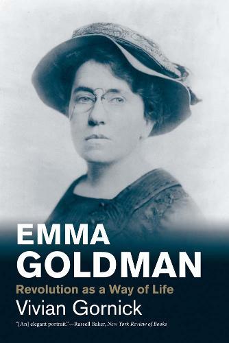 Emma Goldman: Revolution as a Way of Life - Jewish Lives (Yale) (Paperback)