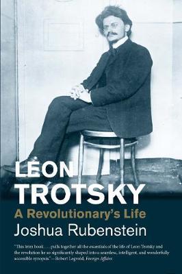 Leon Trotsky: A Revolutionary's Life - Jewish Lives (Yale) (Paperback)