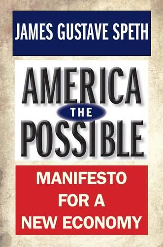 America the Possible: Manifesto for a New Economy (Paperback)