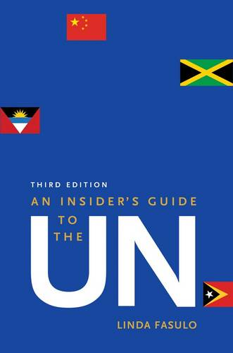 An Insider's Guide to the UN: Third Edition (Paperback)