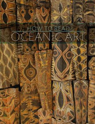 How to Read Oceanic Art - The Metropolitan Museum of Art - How to Read (Paperback)