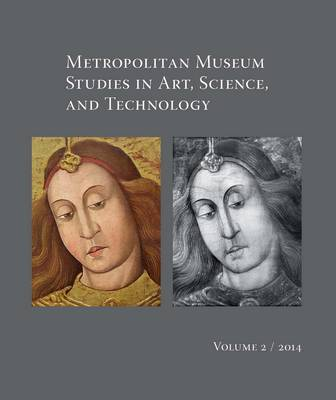 Metropolitan Museum Studies in Art, Science, and Technology, Volume 2 (Paperback)