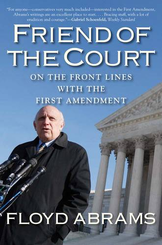 Friend of the Court: On the Front Lines with the First Amendment (Paperback)