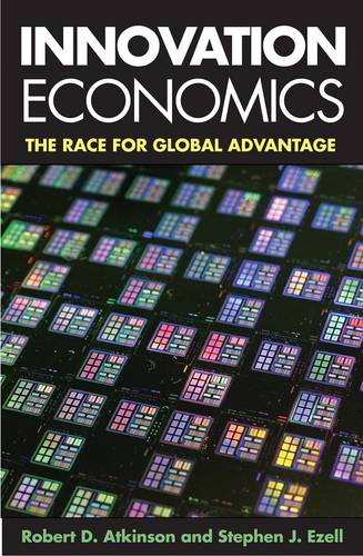 Innovation Economics: The Race for Global Advantage (Paperback)