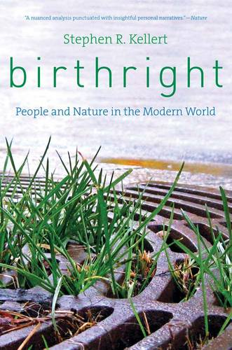 Birthright: People and Nature in the Modern World (Paperback)