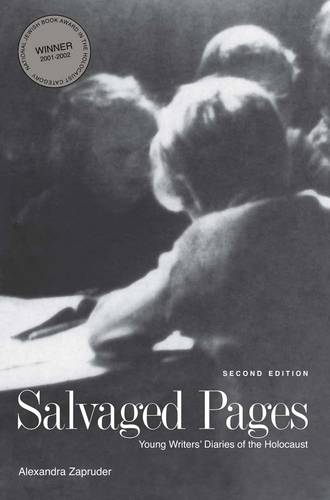 Salvaged Pages: Young Writers' Diaries of the Holocaust, Second Edition (Paperback)