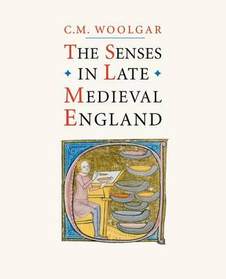 The Senses in Late Medieval England (Paperback)
