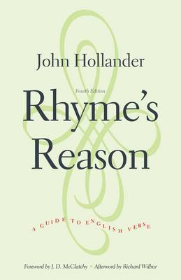 Rhyme's Reason: A Guide to English Verse, Fourth Edition (Paperback)