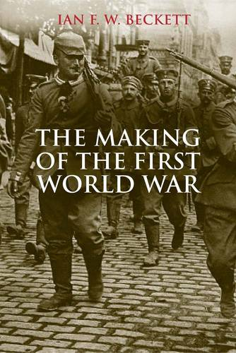 The Making of the First World War (Paperback)