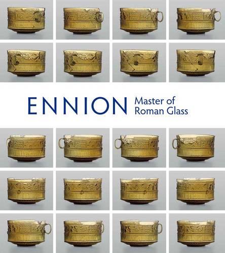 Ennion: Master of Roman Glass (Paperback)