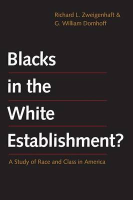 Blacks in the White Establishment?: A Study of Race and Class in America (Paperback)