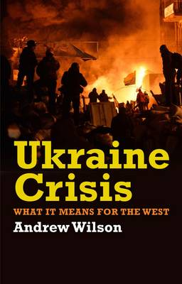 Ukraine Crisis: What It Means for the West (Paperback)