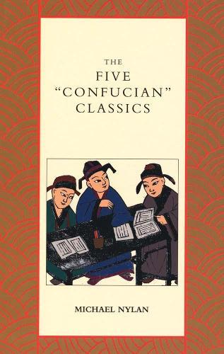 "The Five ""Confucian"" Classics (Paperback)"