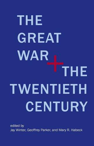 The Great War and the Twentieth Century (Paperback)