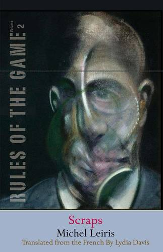 Scraps: The Rules of the Game, Volume 2 - The Margellos World Republic of Letters 2 (Paperback)