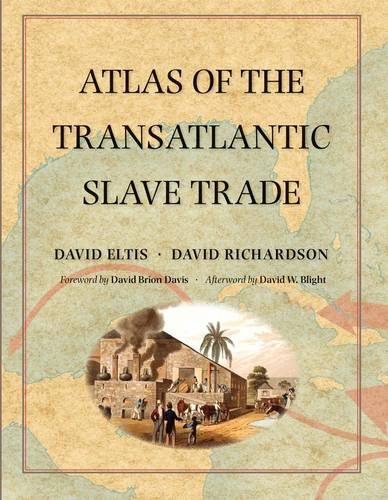 Atlas of the Transatlantic Slave Trade - The Lewis Walpole Series in Eighteenth-Century Culture and History (Paperback)
