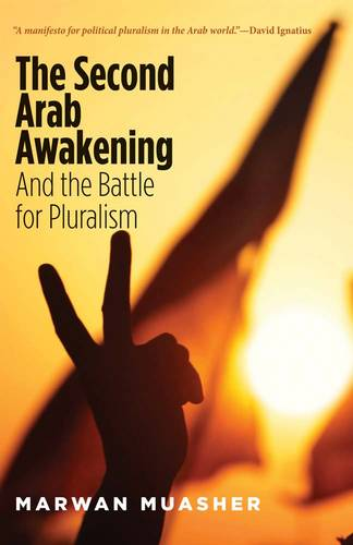 The Second Arab Awakening: And the Battle for Pluralism (Paperback)