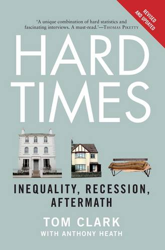 Hard Times: Inequality, Recession, Aftermath (Paperback)