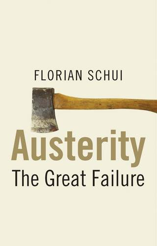Austerity: The Great Failure (Paperback)