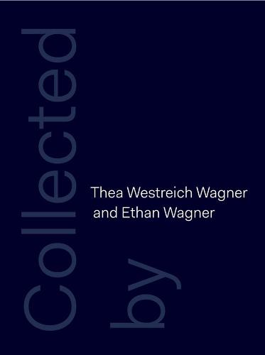 Collected by Thea Westreich Wagner and Ethan Wagner (Hardback)