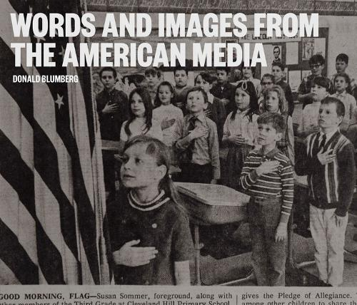 Words and Images from the American Media (Hardback)
