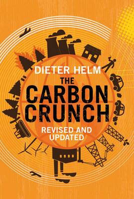 The Carbon Crunch: Revised and Updated (Paperback)