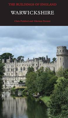 Warwickshire - Pevsner Architectural Guides: Buildings of England (Hardback)