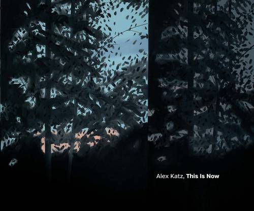 Alex Katz: This Is Now (Hardback)