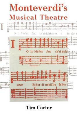 Monteverdi's Musical Theatre (Paperback)
