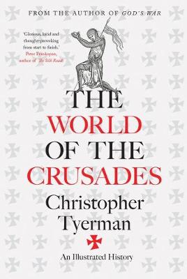 The World of the Crusades (Hardback)