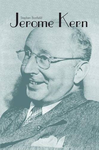 Jerome Kern - Yale Broadway Masters Series (Paperback)