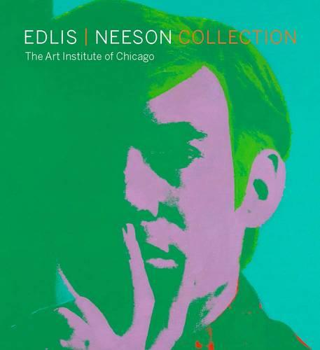 Edlis/Neeson Collection: The Art Institute of Chicago (Hardback)