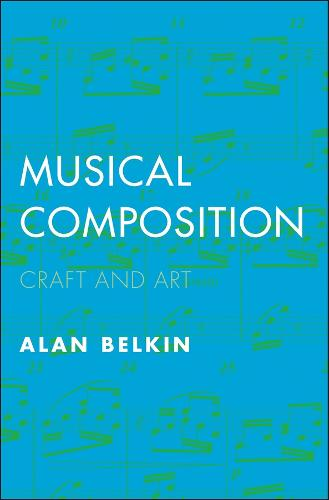 Musical Composition: Craft and Art (Paperback)