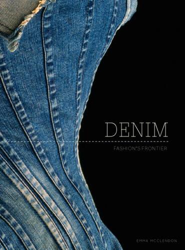 Denim: Fashion's Frontier (Hardback)