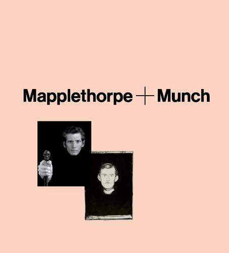 Mapplethorpe + Munch - Mercatorfonds (Yale) (Hardback)