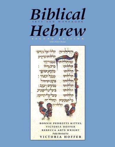 Biblical Hebrew, Second Ed. (Text and Workbook): With Online Media - Yale Language Series (Hardback)